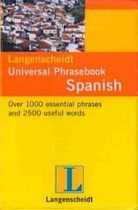 Langenscheidt s Universal Phrasebook Spanish (Paperback)