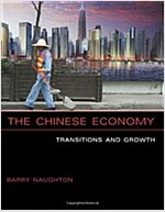 The Chinese Economy: Transitions and Growth (Paperback)