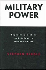 Military Power: Explaining Victory and Defeat in Modern Battle (Paperback)