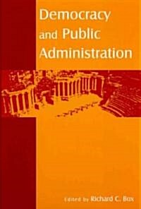 Democracy and Public Administration (Hardcover)