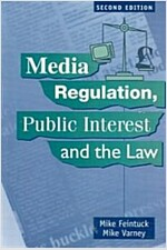Media Regulation, Public Interest and the Law (Paperback, 2 Revised edition)