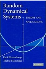 Random Dynamical Systems : Theory and Applications (Paperback)