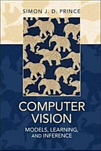 Computer Vision : Models, Learning, and Inference (Hardcover)