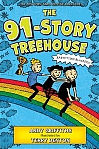 The 91-Story Treehouse: Babysitting Blunders! (Paperback)