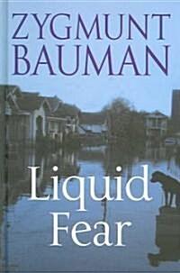 Liquid Fear (Hardcover)