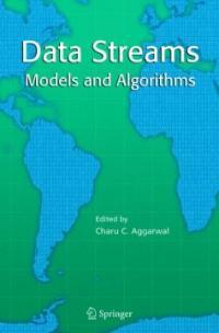 Data streams : models and algorithms