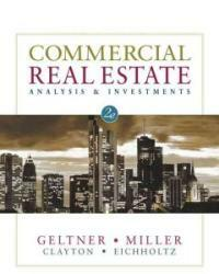 Commercial real estate analysis and investments 2nd ed