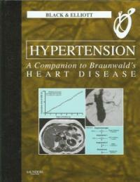 Hypertension : a companion to Braunwald's heart disease