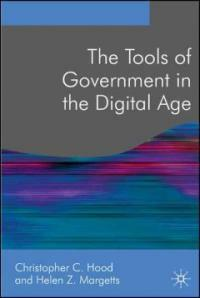 The tools of government in the digital age [New ed.]