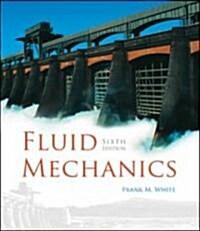 Fluid Mechanics (Hardcover, CD-ROM, 6th)
