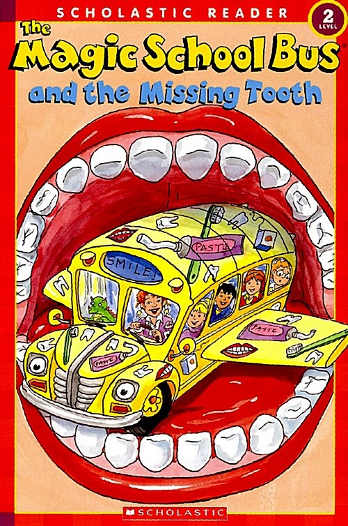 Magic School Bus And the Missing Tooth (Paperback)