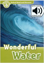 Oxford Read and Discover: Level 3: Wonderful Water Audio Pack (Package)