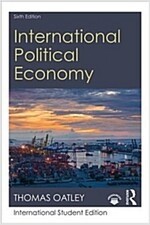 International Political Economy : Sixth Edition (Paperback, 6 New edition)