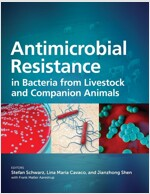 Antimicrobial Resistance in Bacteria from Livestock and Companion Animals (Hardcover)