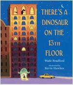 There's a Dinosaur on the 13th Floor (Hardcover)