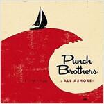 [수입] Punch Brothers - All Ashore
