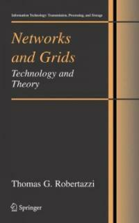 Networks and grids : technology and theory