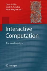 Interactive computation : the new paradigm