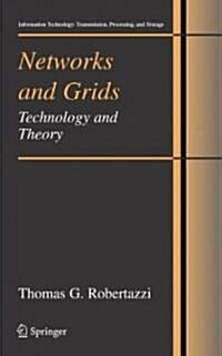 Networks and Grids: Technology and Theory (Hardcover, 2007)