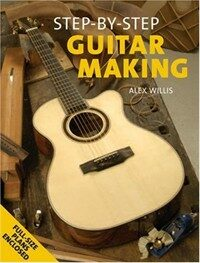 Step-by-step Guitar Making (Paperback)