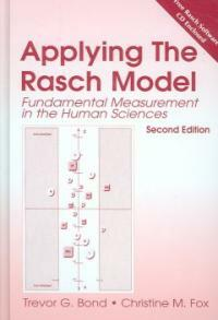 Applying the Rasch model : fundamental measurement in the human sciences 2nd ed