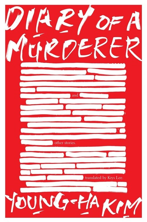 Diary of a Murderer: And Other Stories (Paperback)