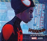 Spider-Man: Into the Spider-Verse : The Art of the Movie (Hardcover)
