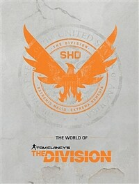 The World of Tom Clancy's the Division (Hardcover, CLR, CSM)