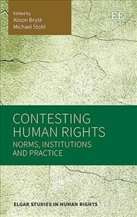 Contesting human rights : norms, institutions and practice