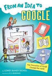 From an Idea to Google: How Innovation at Google Changed the World (Paperback)
