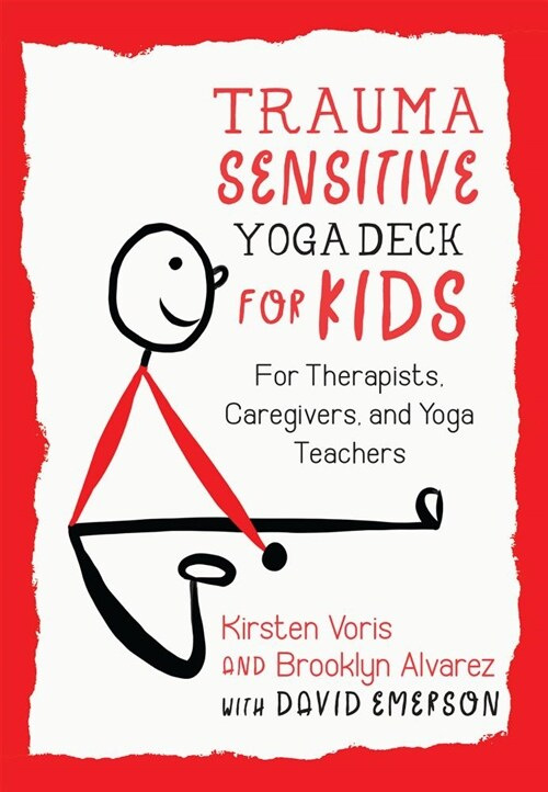 Trauma-Sensitive Yoga Deck for Kids: For Therapists, Caregivers, and Yoga Teachers (Other)