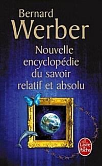 Nouvelle Encyclopedie Du Savoir Relatif Et Absolu (Paperback)
