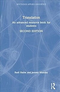 Translation : an advanced resource book for students / 2nd ed