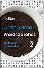 Coffee Break Wordsearches book 2 : 200 Themed Wordsearches (Paperback)