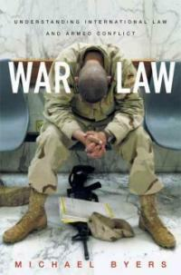 War law : understanding international law and armed conflicts 1st pbk. ed