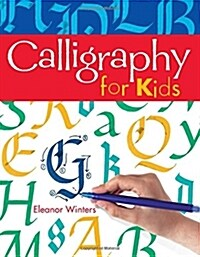 Calligraphy for Kids (Paperback)