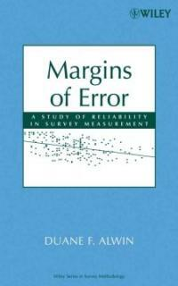 Margins of error : a study of reliability in survey measurement