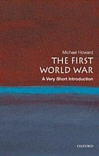 The First World War: A Very Short Introduction (Paperback)