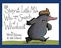 The Story of the Little Mole Who Went in Search of Whodunit Mini Edition (Hardcover)