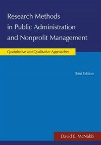 Research methods in public administration and nonprofit management : quantitative and qualitative approaches 3rd ed
