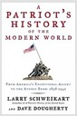[중고] A Patriot's History(r) of the Modern World, Vol. I: From America's Exceptional Ascent to the Atomic Bomb: 1898-1945 (Hardcover)