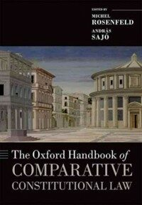The Oxford handbook of comparative constitutional law 1st ed