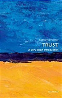 Trust: A Very Short Introduction (Paperback)