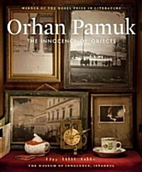 The Innocence of Objects: The Museum of Innocence, Istanbul (Paperback)