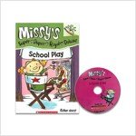 Missy's Super Royal Deluxe #3 : School Play (Book + CD)