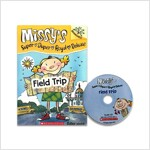 Missy's Super Royal Deluxe #4 : Field Trip (Book + CD)