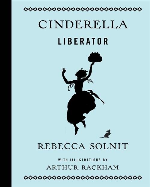 Cinderella Liberator (Hardcover)