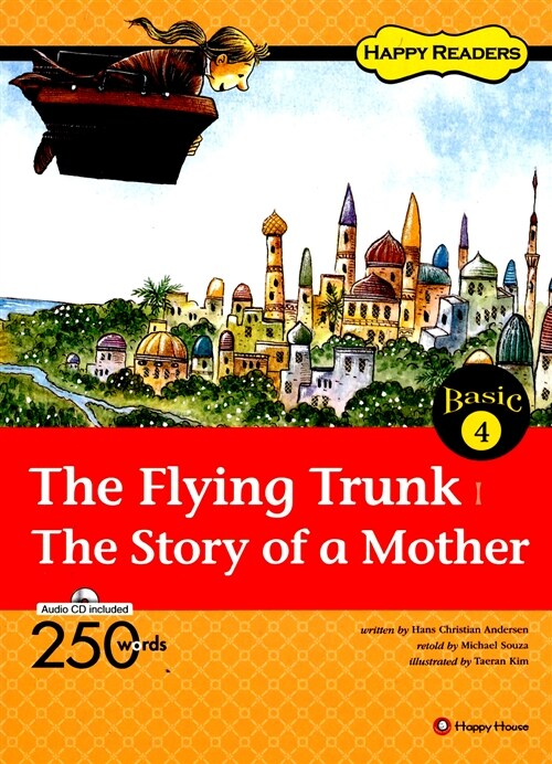 The Flying Trunk / The Story of a Mother (책 + 오디오 CD 1장)