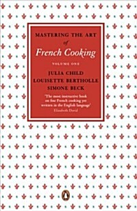 Mastering the Art of French Cooking, Vol.1 (Paperback)