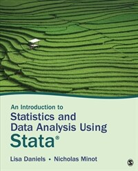 An introduction to statistics and data analysis using Stata : from research design to final report / First edition